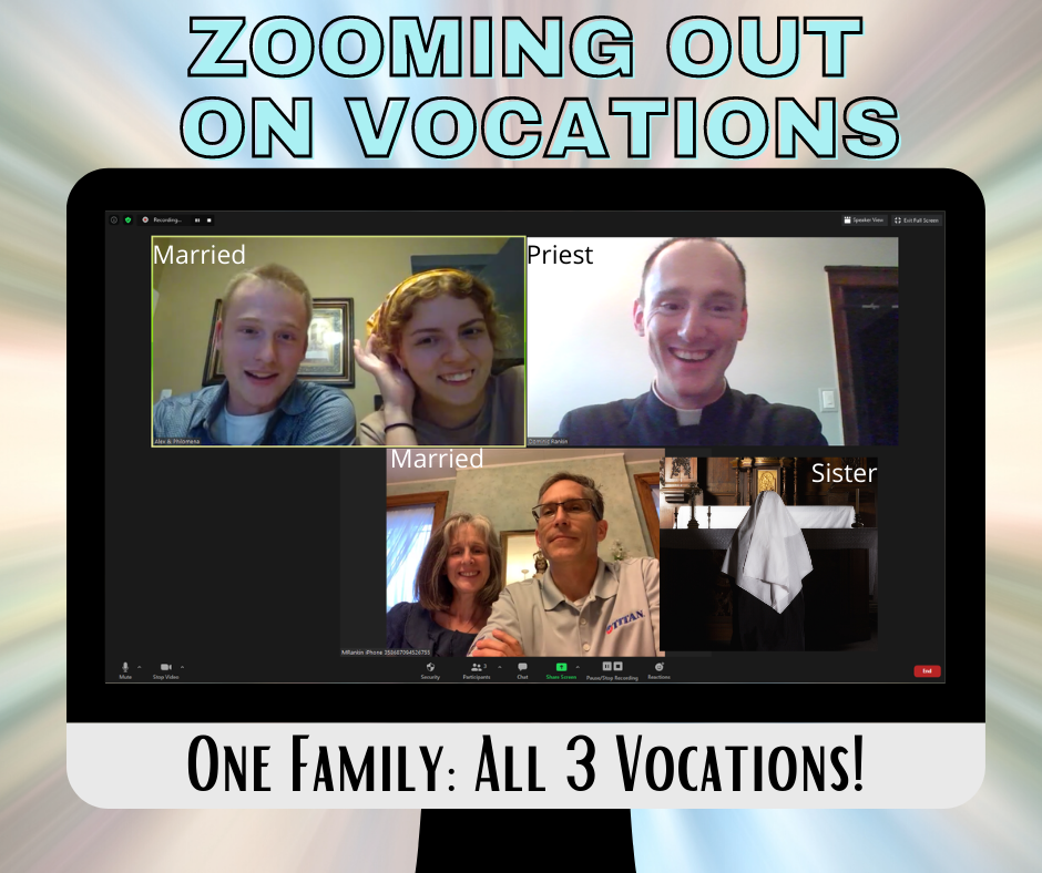 Zooming Out on Vocations!